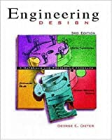 Engineering Design: A Materials and Processing Approach