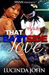 That East Side Love