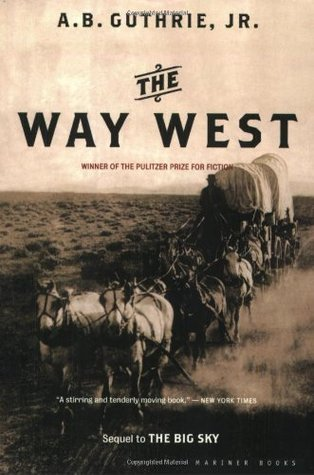 The Way West (The Big Sky, #2)