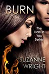 Burn (Dark in You, #1) audiobook download free