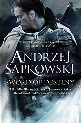 Sword of Destiny (The Witcher, #0.7)