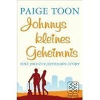 Johnnys kleines Geheimnis: Eine Johnny-Jefferson-Story (Johnny Be Good, #2,5)