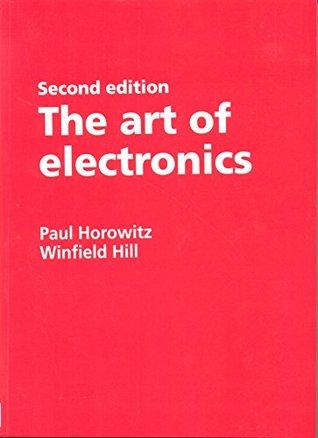 The Art of Electronics by Paul Horowitz