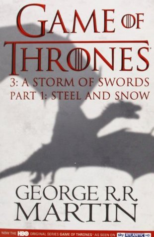 A Game of Thrones: Part 1: A Storm of Swords