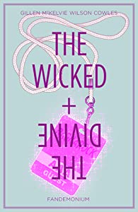The Wicked + The Divine, Vol. 2: Fandemonium (The Wicked + The Divine #2)