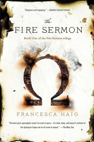 The Fire Sermon (The Fire Sermon, #1) by Francesca Haig
