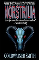 Norstrilia Book Summary and Study Guide