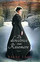 De directrice van Rosemere (Whispers on the Moors, #2)
