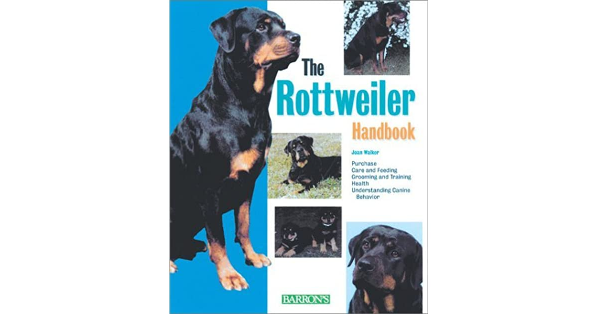 Rottweiler Handbook The By Joan Hustace Walker