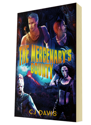 The Mercenary's Bounty C.J. Davis