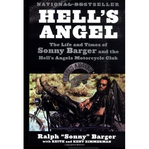 Hell's Angel: The Life and Times of Sonny Barger and the Hell's