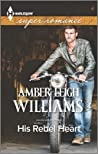 His Rebel Heart (Fairhope, Alabama #3)