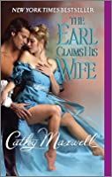 The Earl Claims His Wife (Scandals and Seductions, #2)