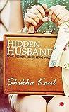 Hidden Husband by Shikha Kaul