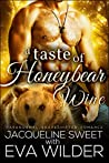 A Taste of Honeybear Wine (Bearfield #2)
