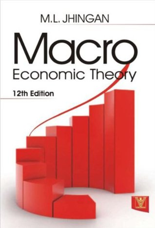 Macroeconomic Theory by M L  Jhingan