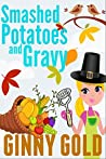 Smashed Potatoes and Gravy (The Early Bird Café #5)