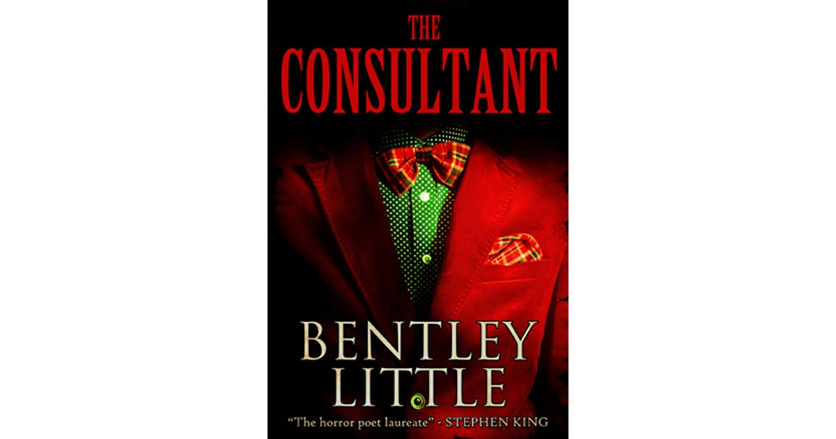 The Consultant By Bentley Little