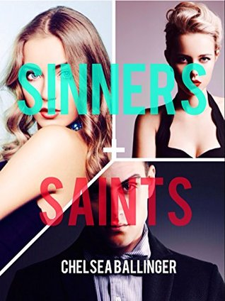 Sinners & Saints (Sinners & Saints, #1)