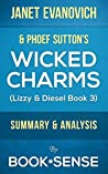 Wicked Charms: by Janet Evanovich & Phoef Sutton (A Lizzy & Diesel Novel, Book 3) | Summary & Analysis