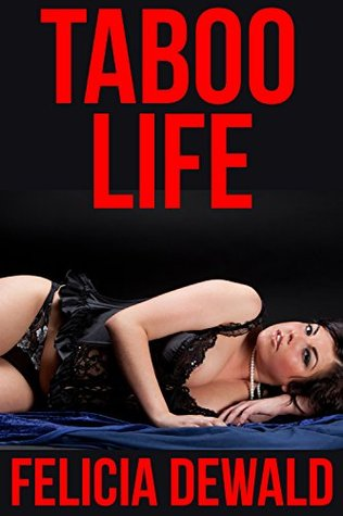 Taboo Life (First Time Forbidden Household Fantasy)