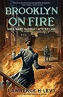 Brooklyn on Fire (A Mary Handley Mystery #2)