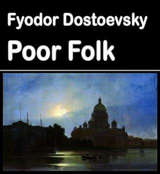 Poor Folk: Best Illustrated Books Book 16