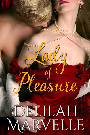 Lady of Pleasure (School of Gallantry #3)