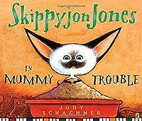 Skippyjon Jones in Mummy Trouble (Skippyjon Jones, #3)