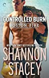 Controlled Burn (Boston Fire, #2)