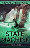 State Machine (Rachel Peng, #3)