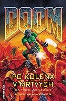 Po kolena v mrtvých (Doom, #1)