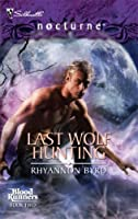 Last Wolf Hunting (Bloodrunners)