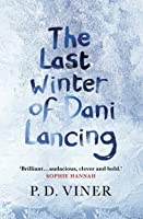 The Last Winter of Dani Lancing