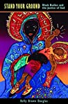 Stand Your Ground: Black Bodies and the Justice of God ebook download free