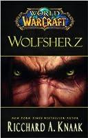 World of Warcraft: Wolfsherz