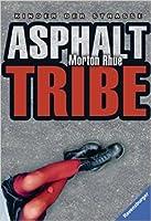 Asphalt Tribe - Kinder der Strasse
