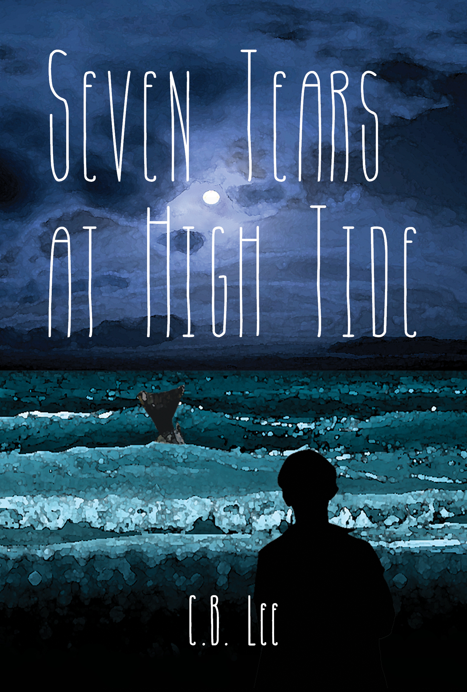 Seven Tears at High Tide by C.B. Lee