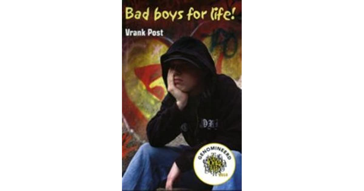 Bad boys for life by Vrank Post