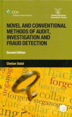 Novel and Conventional Methods of Audit: Investigation and Fraud Detection