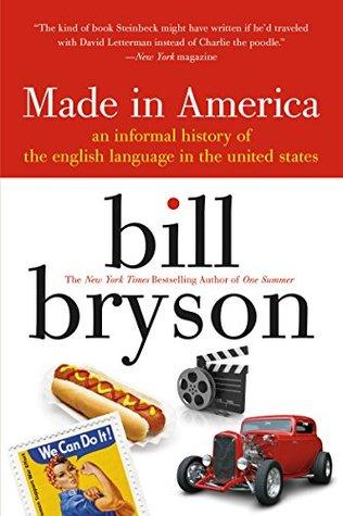 Made in America by Bill Bryson