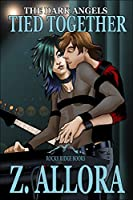 Tied Together (The Dark Angels, #2)