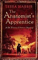 The Anatomist's Apprentice (Dr Thomas Silkstone Mysteries)
