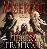 Miserere: An Autumn Tale