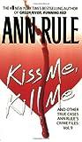 Kiss Me, Kill Me ...
