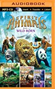 Spirit Animals: Wild Born, Hunted, Blood Ties, Fire and Ice, Against the Tide
