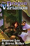 The Dragon Variation (Liaden Universe, #5-6,8)