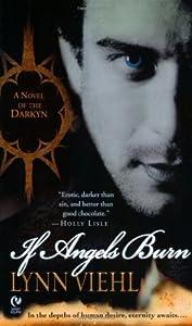 If Angels Burn (Darkyn #1)