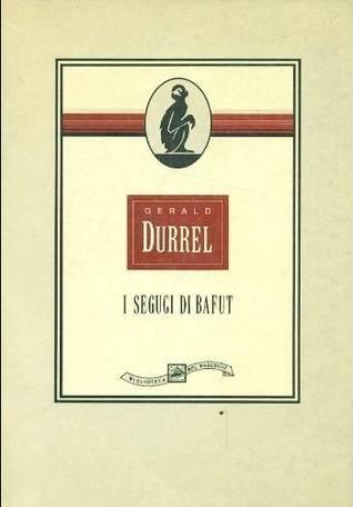 I segugi di Bafut by Gerald Durrell