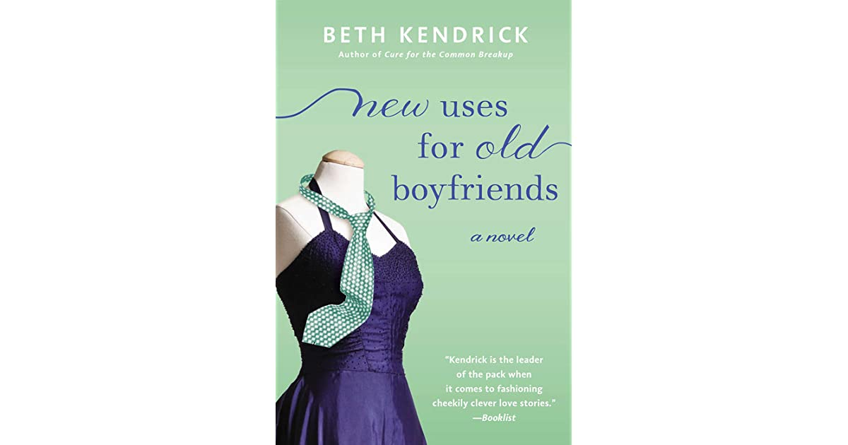 New Uses For Old Boyfriends Black Dog Bay 2 By Beth Kendrick